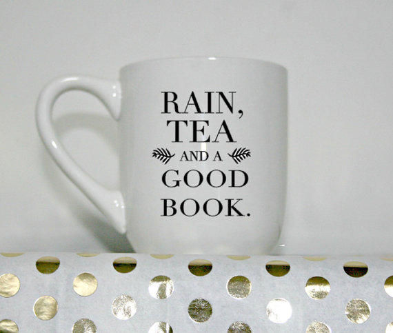 Rain Tea and a Good Book Mug